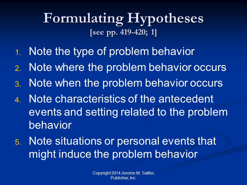 Formulating Hypotheses [see pp. 419-420; 1]